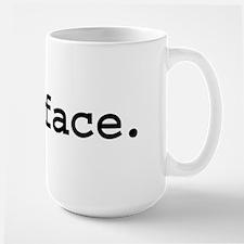 fuckface. Ceramic Mugs