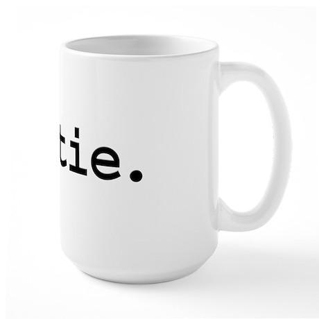 hottie. Large Mug
