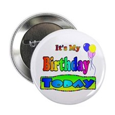 """It's My Birthday Today 2.25"""" Button (100 pack)"""