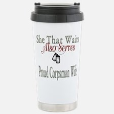 proud corpsman wife Stainless Steel Travel Mug