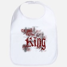 Good to be King Bib