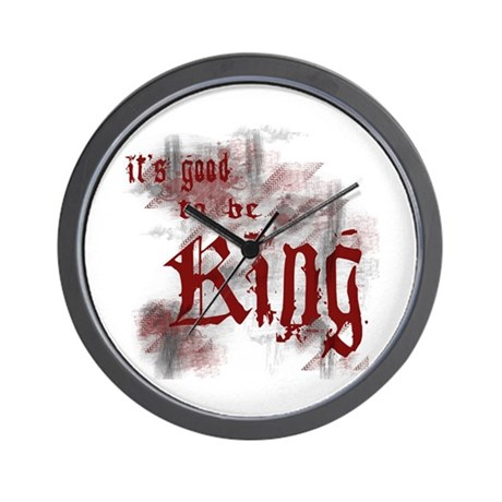 Good to be King Wall Clock