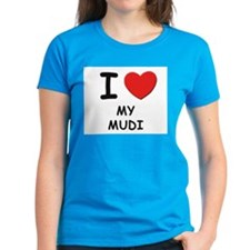 I love MY MUDI Tee