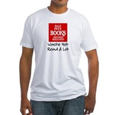 """Waste Not, Read a Lot"" Shirt"