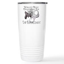 Most Demanding Job Travel Mug