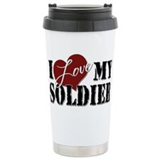 I Love My Soldier Travel Mug