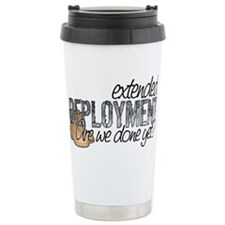 Extended Deployment Are we Do Travel Mug