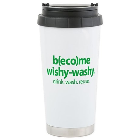 """""""Become Wishy-Washy"""" Stainless Steel Tra"""