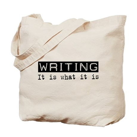 Writing Is Tote Bag