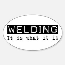 Welding Is Oval Decal