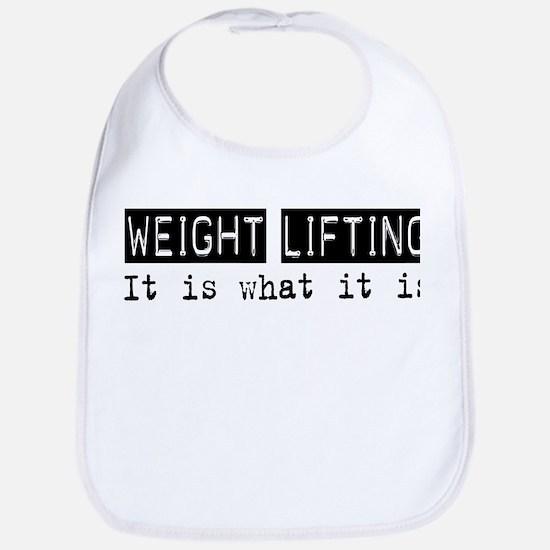 Weight Lifting Is Bib