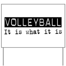 Volleyball Is Yard Sign