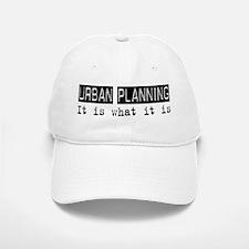 Urban Planning Is Baseball Baseball Cap