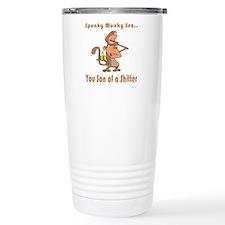 You Son of a Shitter Travel Coffee Mug