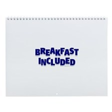 *NEW DESIGN* Breakfast INCLUDED Wall Calendar