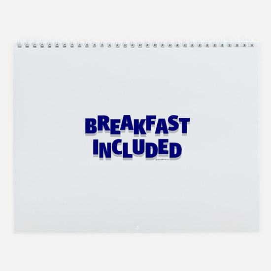 *NEW DESIGN* Breakfast INCLUDED Wall Calendar