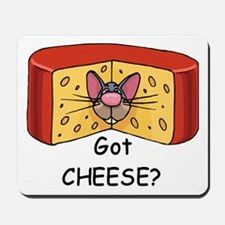 Got Cheese? Mousepad