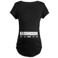 Teaching Is T-Shirt
