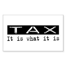Tax Is Rectangle Decal