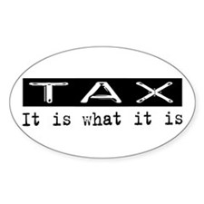 Tax Is Oval Decal