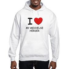 I love MY MECHELSE HERDER Hoodie