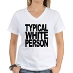Typical White Person Women's V-Neck T-Shirt