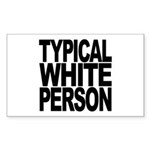 Typical White Person Rectangle Sticker 50 pk)
