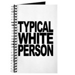 Typical White Person Journal