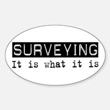 Surveying Is Oval Decal