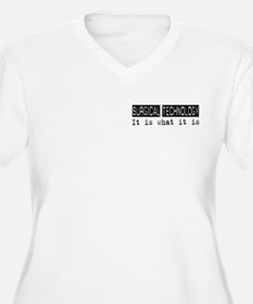 Surgical Technology Is T-Shirt