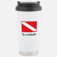 I'm certifiable Stainless Steel Travel Mug