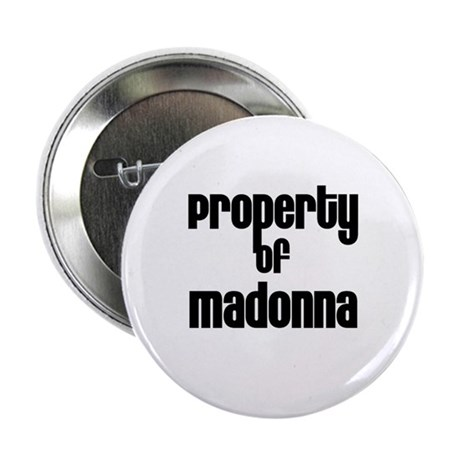 "Property of Madonna 2.25"" Button (100 pack)"