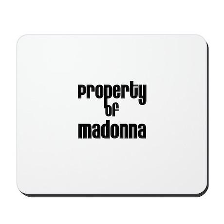 Property of Madonna Mousepad