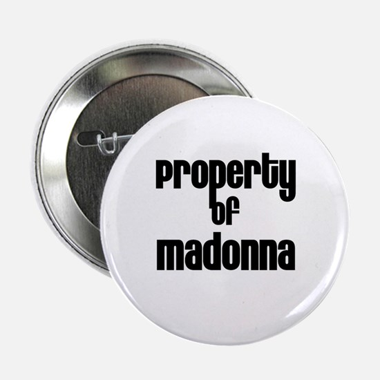 Property of Madonna Button