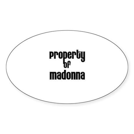 Property of Madonna Oval Sticker