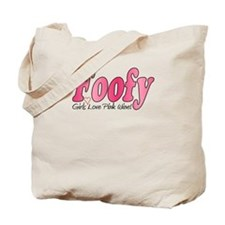 Foofy Girls Love Pink Wine! Tote Bag