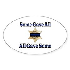 Some Gave All - Deputy Oval Decal
