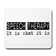 Speech Therapy Is Mousepad