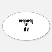 Property of Liv Oval Decal