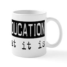 Special Education Is Mug