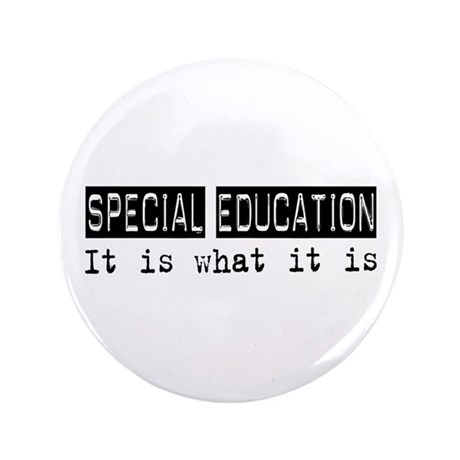 """Special Education Is 3.5"""" Button"""