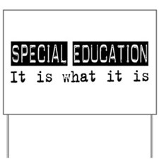 Special Education Is Yard Sign