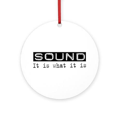 Sound Is Ornament (Round)