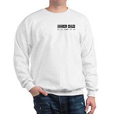 Social Work Is Sweatshirt