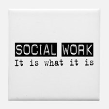 Social Work Is Tile Coaster