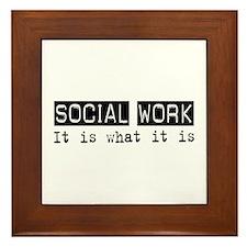 Social Work Is Framed Tile