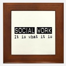 Social Work Is Framed Tile