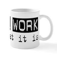 Social Work Is Mug