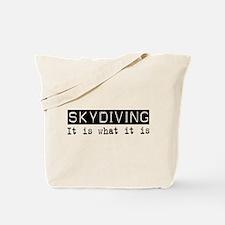 Skydiving Is Tote Bag