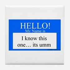 I Know This One... Tile Coaster